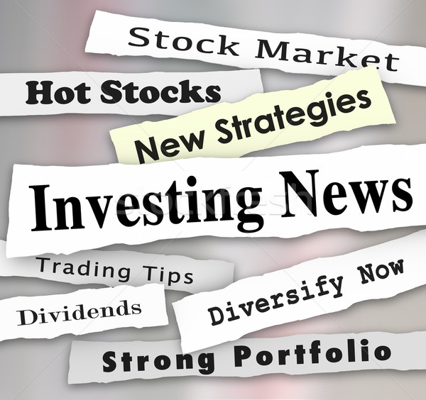 Investing News Headlines Stock Market Financial Budget Adviser Stock photo © iqoncept