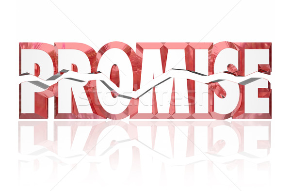 Promise Broken Cracked 3d Red Word Stock photo © iqoncept