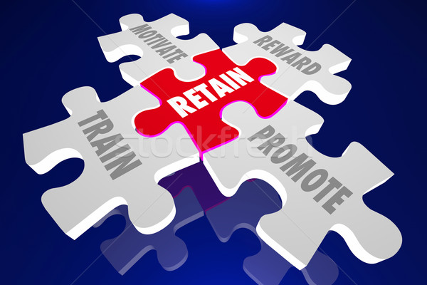 Retain Employees Train Motivate Reward Promote Puzzle Pieces 3d  Stock photo © iqoncept