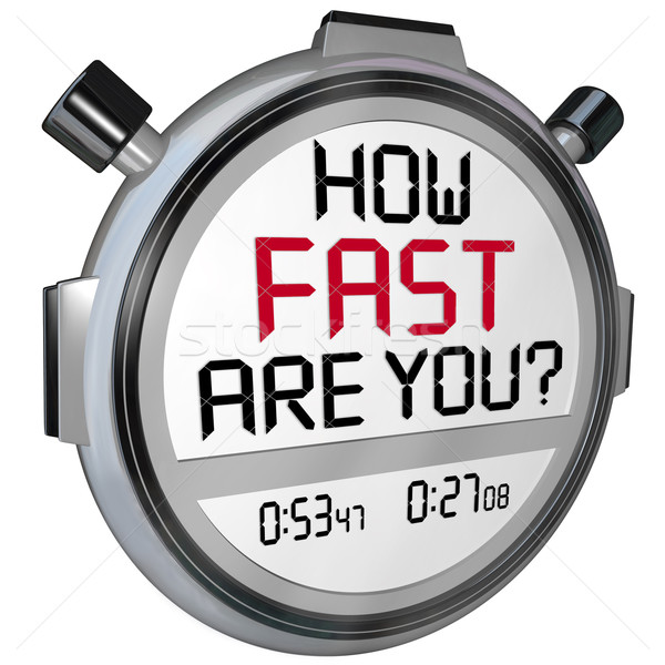 How Fast Are You Stopwatch Timer Clock Stock photo © iqoncept