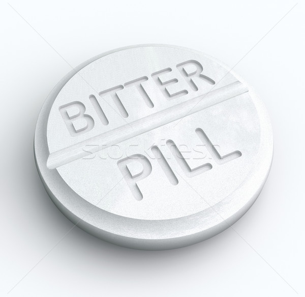 Bitter Pill Hard Medicine to Swallow Word Prescription Tablet Stock photo © iqoncept