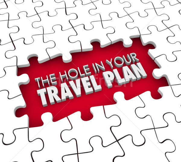 Hole in Your Travel Plan Gap Booking Hotel Flight Missing Itiner Stock photo © iqoncept