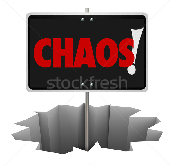 Chaos Danger Word Sign Warning Turmoil Trouble Problem Stock photo © iqoncept
