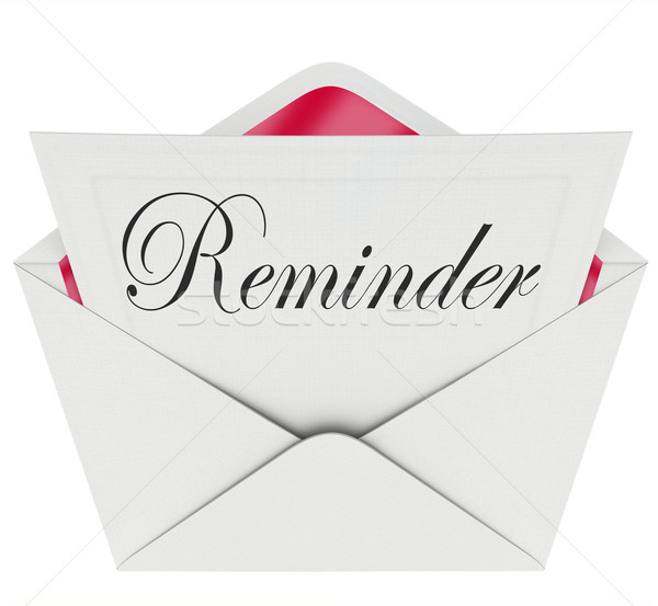 Reminder Word Note Message Remember Important Appointment Meetin Stock photo © iqoncept