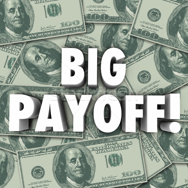 Big Payoff Money Jackpot Result Outcome Rewards Settlement Stock photo © iqoncept