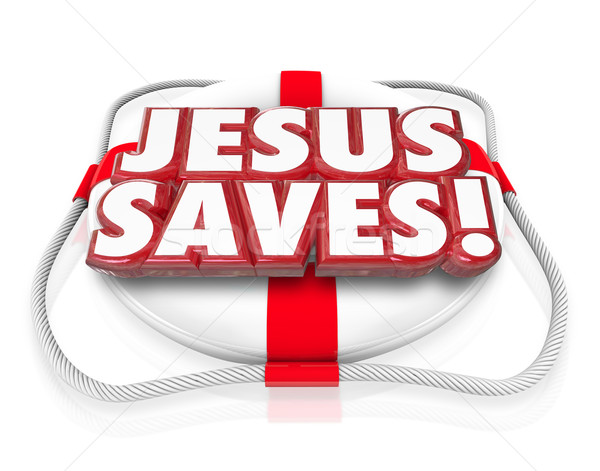 Jesus Christ Saves Religion Faith Spirituality Life Preserver Stock photo © iqoncept