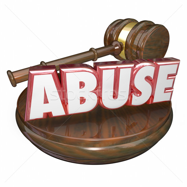 Abuse 3d Word Judge Justice Gavel Criminal Court Case Stock photo © iqoncept