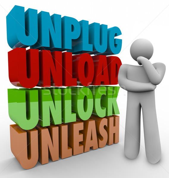 Unplug Unload Unlock Unleash Thinker Words Creative Inspiration Stock photo © iqoncept