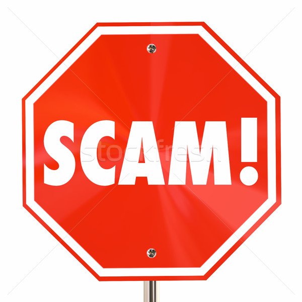 Scam Stop Sign Word Fraud Lies Deception 3d Illustration Stock photo © iqoncept