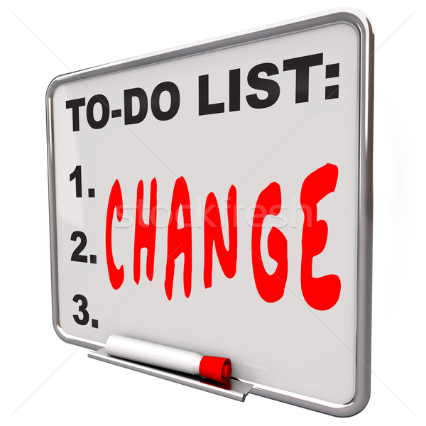 To-Do List Change Word Dry Erase Board Improve Stock photo © iqoncept