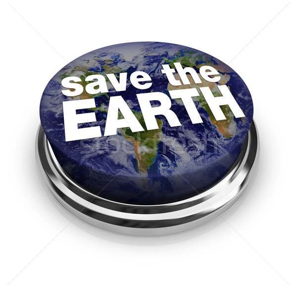 Save the Earth Button Stock photo © iqoncept