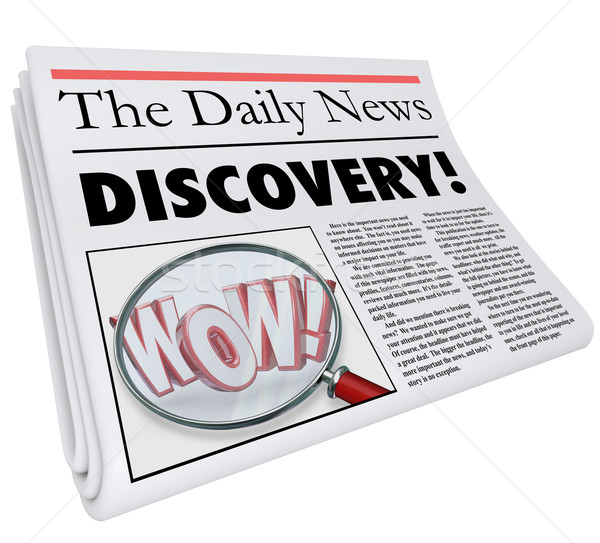 Discovery Newspaper Headline Announcing Surprising News Stock photo © iqoncept