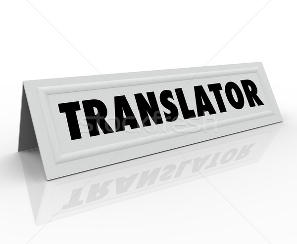 Translator Tent Card Word Foreign International Language Stock photo © iqoncept