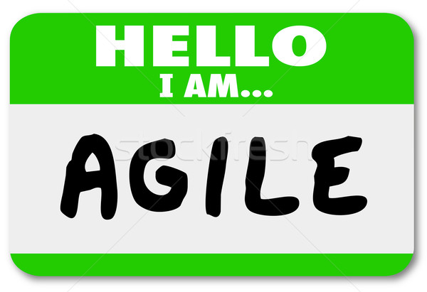 Stock photo: Hello I Am Agile Name Tag Agility Quick Change Adapt