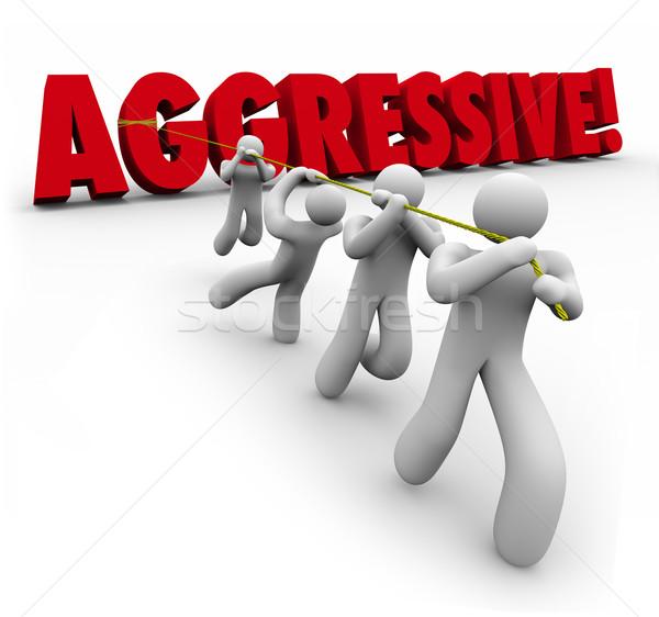 Agressivo 3D palavra determinado equipe trabalhadores Foto stock © iqoncept