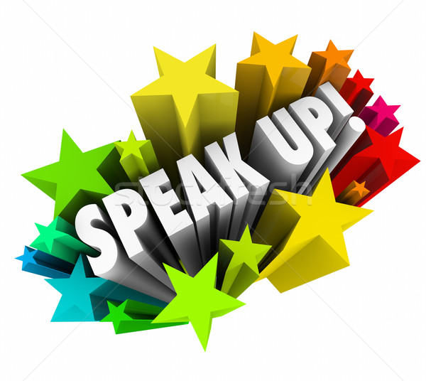 Stock photo: Speak Up Rally Protest Injustice 3d Words Stars