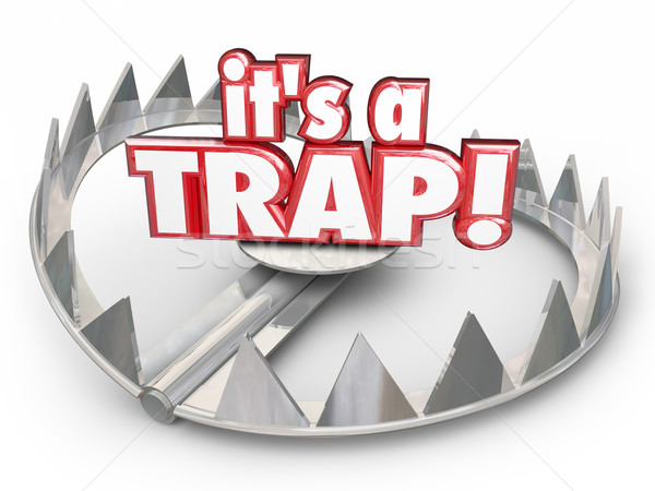 Stock photo: It's a Trap Steel Bear Trap 3d Words Scam Fraud