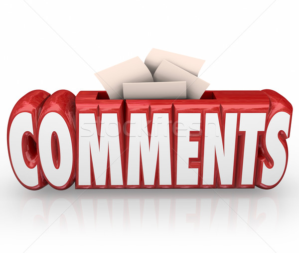 Comments Submit Ideas Suggestion Word Box Feedback Reviews Stock photo © iqoncept