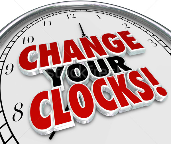 Change Your Clocks Set Hands Forward Back One Hour Daylight Savi Stock photo © iqoncept