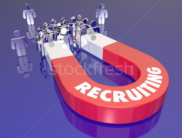 Recruiting Hiring New Employees Magnet Pulling Job Candidates in Stock photo © iqoncept