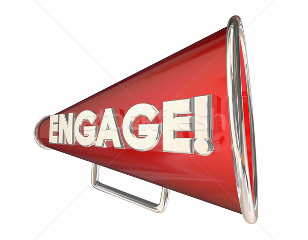 Engagement Bullhorn Megaphone Communication Word 3d Illustration Stock photo © iqoncept