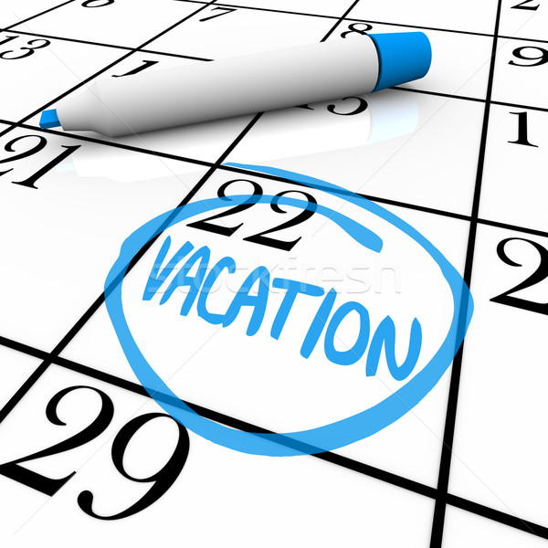 Stock photo: Calendar - Vacation Day Circled