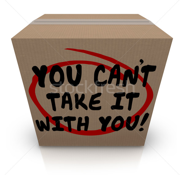 You Can't Take It With You Words Cardboard Box Share Donate Stock photo © iqoncept
