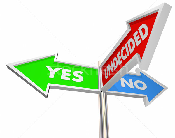 Yes No Undecided Three Way Signs Unsure 3d Illustration Stock photo © iqoncept