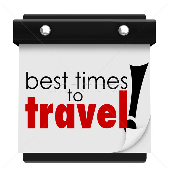 Best Times to Travel Words Calendar Peak Transportation Days Dat Stock photo © iqoncept