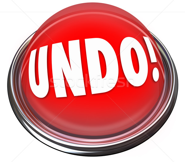 Undo Red Button Correct Fix Go Back Revise Mistake Error Stock photo © iqoncept