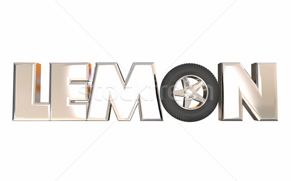 Lemon Bad Car Vehicle Tire Word 3d Recall Stock photo © iqoncept