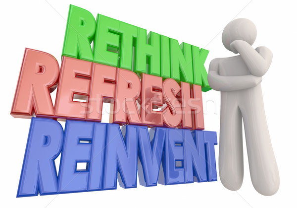 Rethink Refresh Reinvent Thinker Words 3d Illustration Stock photo © iqoncept