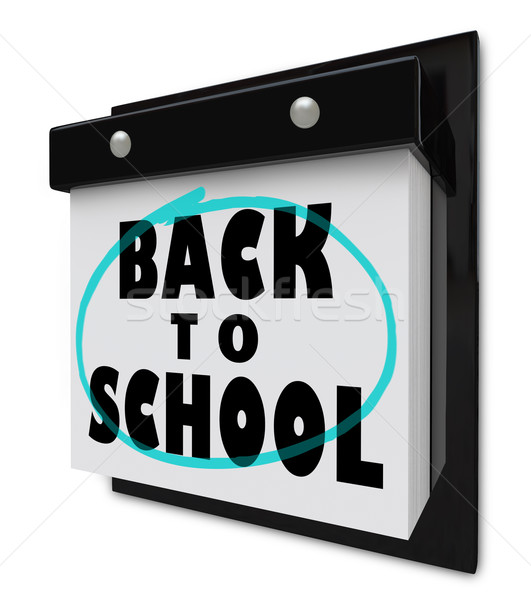 Back to School - Wall Calendar Reminder Classes Starting Stock photo © iqoncept