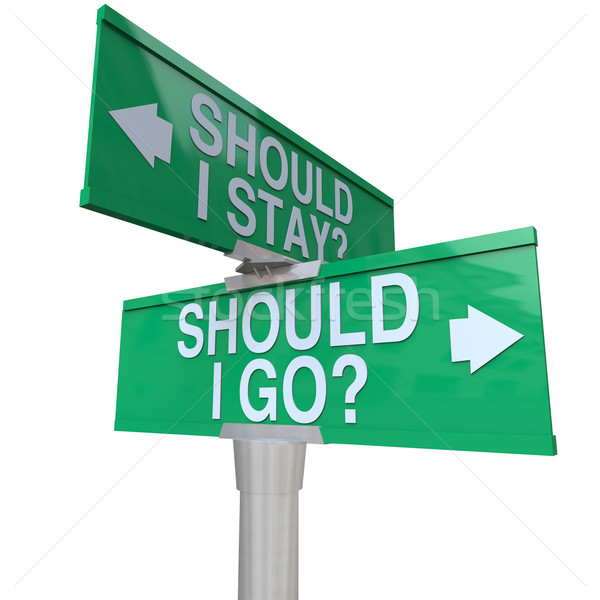 Should I Stay or Go Two Way Road Signs Make Decision Stock photo © iqoncept