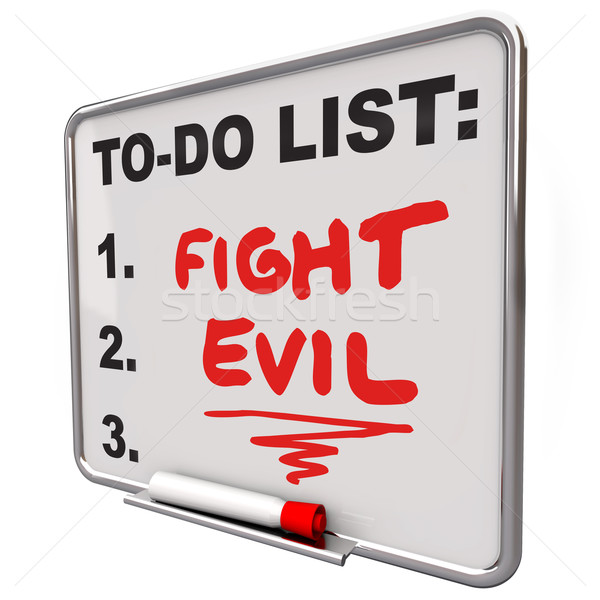 Fight Evil Words To Do List Protect Secure Improve Safety Stock photo © iqoncept
