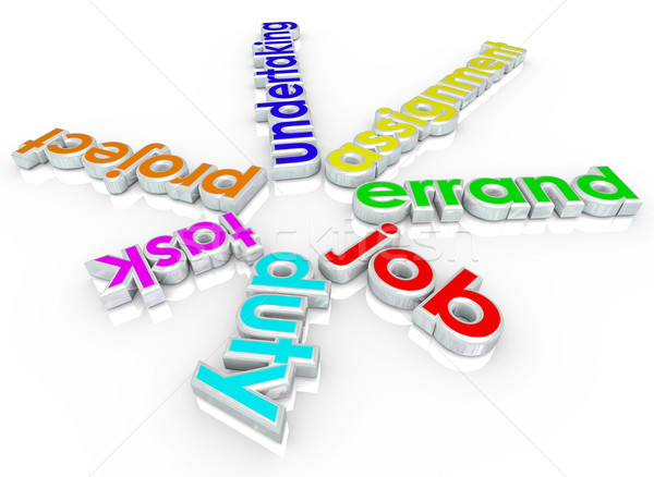 Job Task Errand Undertaking Assignment Duty 3d Words Stock photo © iqoncept