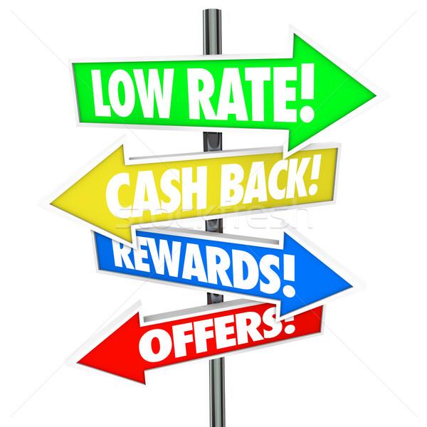 Low Rate Cash Back Rewards Offer Arrow Signs Best Credit Card De Stock photo © iqoncept
