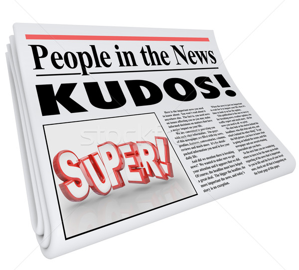 People in News Announcement Super Newspaper Message Praise Stock photo © iqoncept