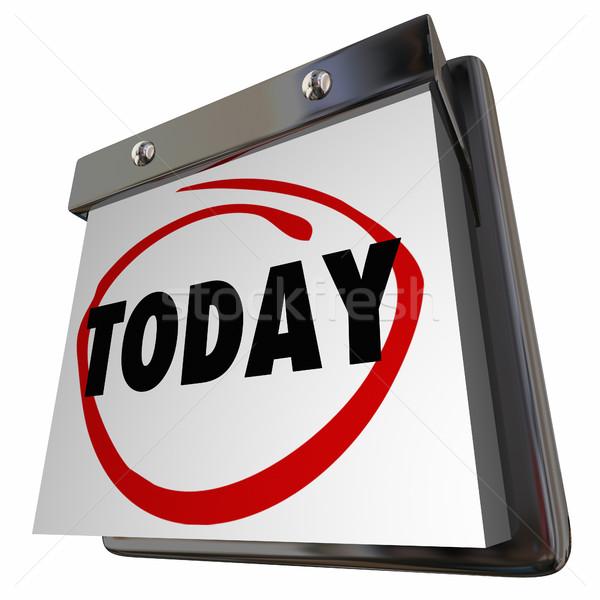 Vandaag kalender dag datum pagina woord Stockfoto © iqoncept