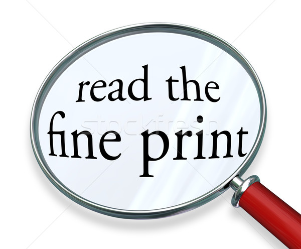 Read the Fine Print Magnifying Glass Words Stock photo © iqoncept