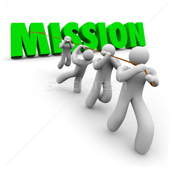 Stock photo: Mission Team Pulling Together Achieve Goal Objective Task