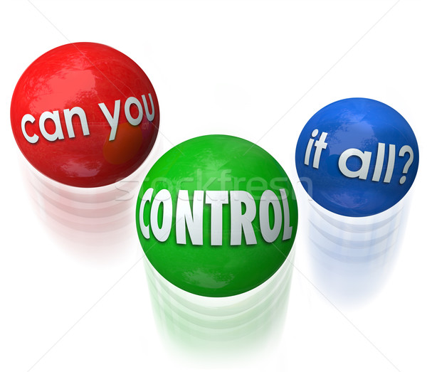 Can You Control It All Words Juggling Balls Priorities Stock photo © iqoncept