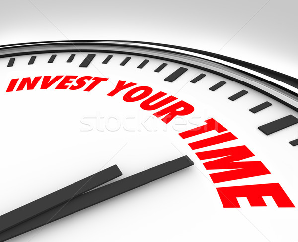 Invest Your Time Clock Priorities Opportunities Resources Stock photo © iqoncept