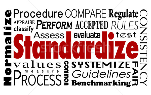 Standardize Word Collage Measure Consistent Process Stock photo © iqoncept