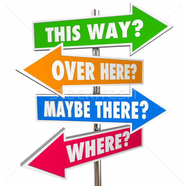 This Way Over There Arrow Signs Lost Confusion Help Direction 3D Stock photo © iqoncept
