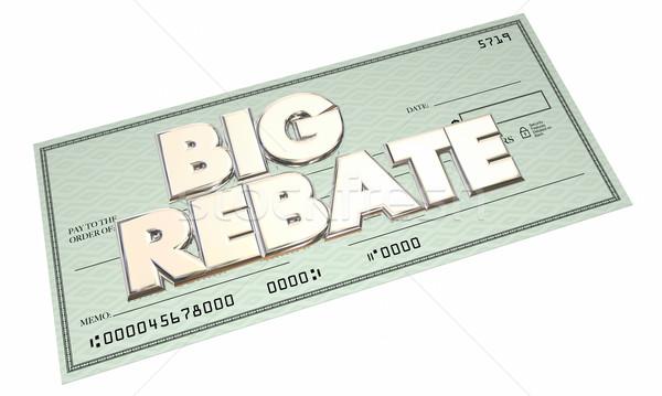Big Rebate Check Money Back 3d Words Get Cash Return Refund Stock photo © iqoncept