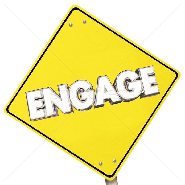 Engage Yellow Sign Road Participate Ahead Word 3d Illustration Stock photo © iqoncept