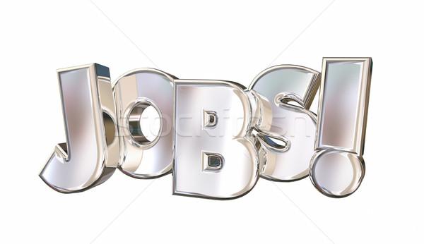 Jobs Employment Career Find Work Word 3d Illustration Stock photo © iqoncept