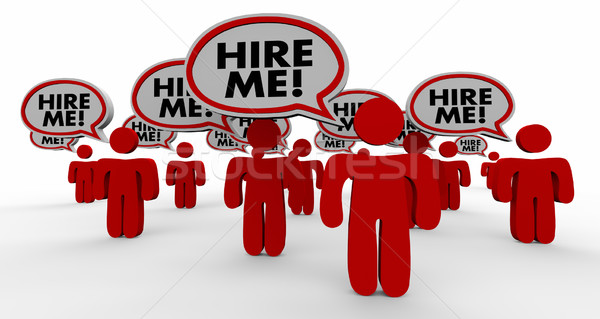 Hire Me Job Candidates Interview Speech Bubble People 3d Illustr Stock photo © iqoncept