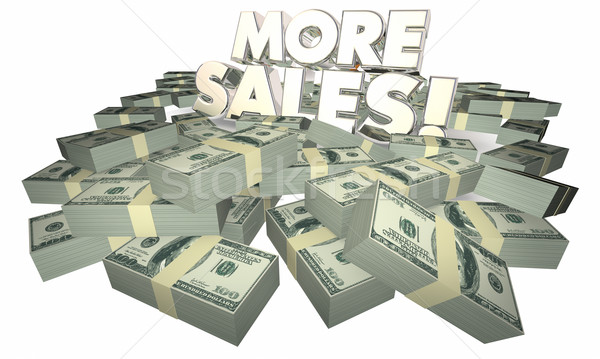 More Sales Selling Success Money Words 3d Illustration Stock photo © iqoncept